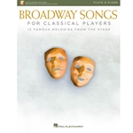 Broadway Songs for Classical Players Flute and Piano /Audio Access