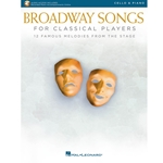 Broadway Songs for Classical Players Cello and Piano /Audio Access