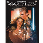 Across the Stars (Love Theme from Star Wars®: Episode II Attack of the Clones) Piano Solo