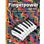 Fingerpower: Level 5 Effective Technic for All Piano Methods