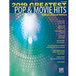 2019 Greatest Pop & Movie Hits for Piano
