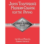 Thompson's Modern Course for the Piano 4th Grade