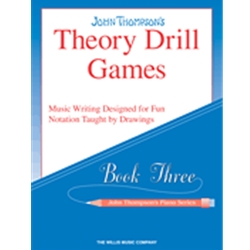 John Thompson's Theory Drill Games Book 3