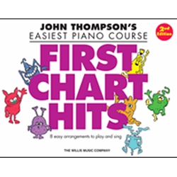 John Thompson's Easiest Piano Course First Chart Hits 2nd Edition