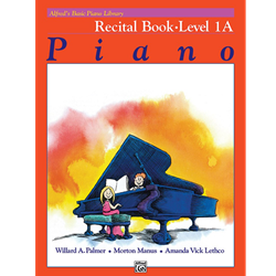 Alfred's Basic Piano Library Recital Book, Book 1A