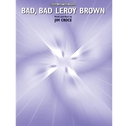 Bad, Bad Leroy Brown Piano/Vocal/Chords