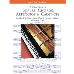 Alfred's Basic Piano Library The Basic Book of Scales, Chords, Arpeggios & Cadences