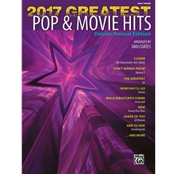 2017 Greatest Pop & Movie Hits Easy Piano