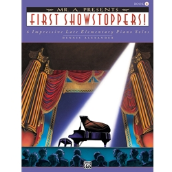 "Alexander Mr ""A"" Presents First Showstoppers Piano Solos Book"