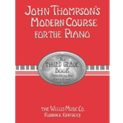 Thompson's Modern Course for the Piano 3rd Grade