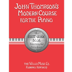 Thompson's Modern Course for the Piano 1st Grade